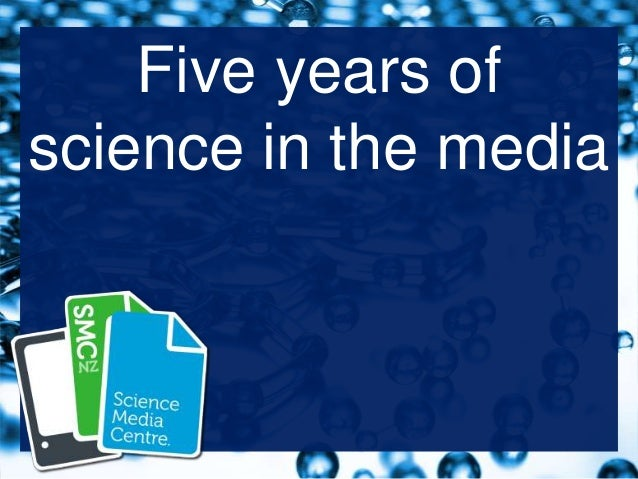 Five years of science in the media
