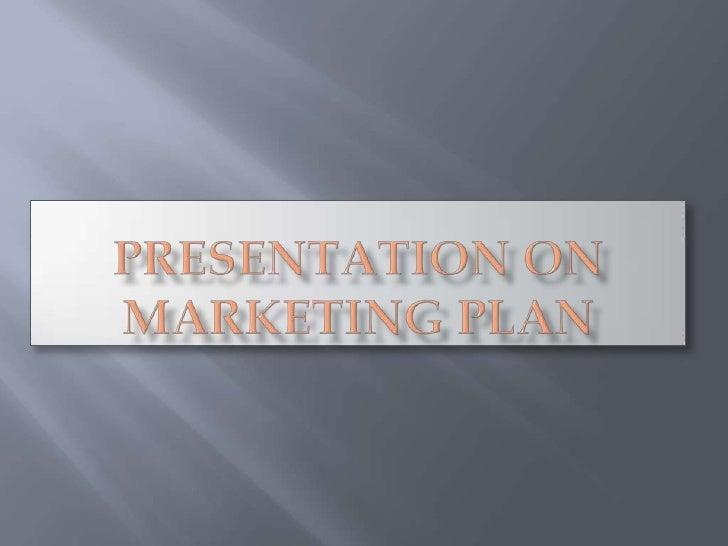 Presentation on marketing plan<br />