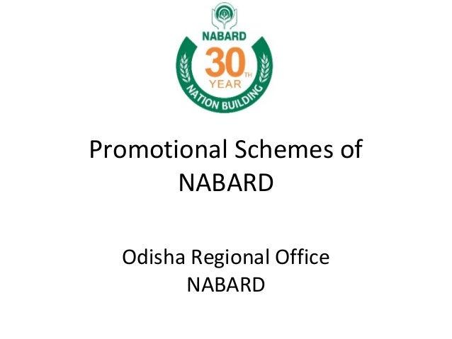 Promotional Schemes of NABARD Odisha Regional Office NABARD
