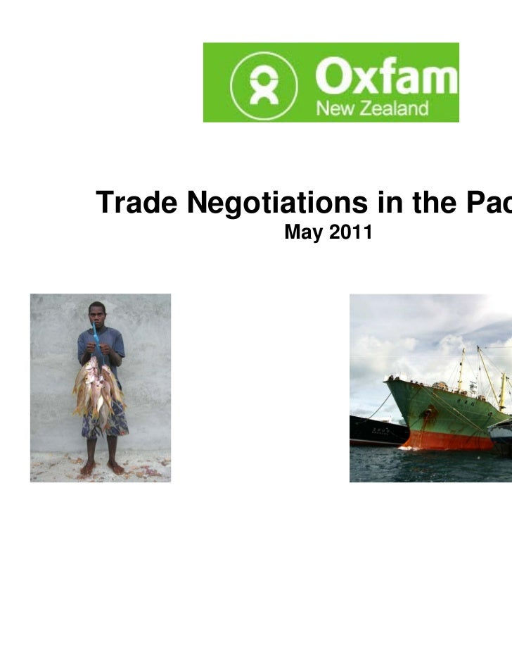 Trade Negotiations in the Pacific             May 2011