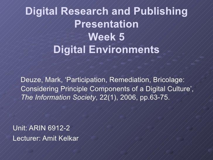 Week 5 Presentation on Deuze