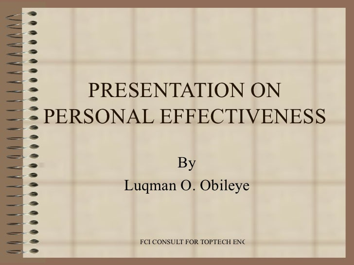 Presentation on Personal Effectiveness