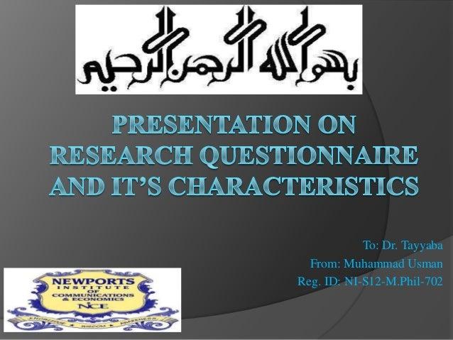 To: Dr. Tayyaba  From: Muhammad UsmanReg. ID: NI-S12-M.Phil-702