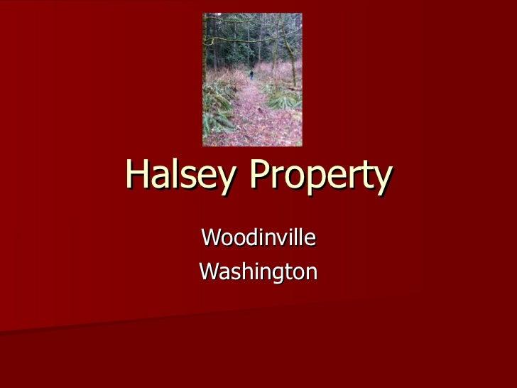 Halsey Property Woodinville Washington