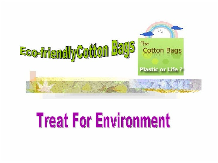Eco Friendly Cotton Bags –Amble Towards chic Eco World