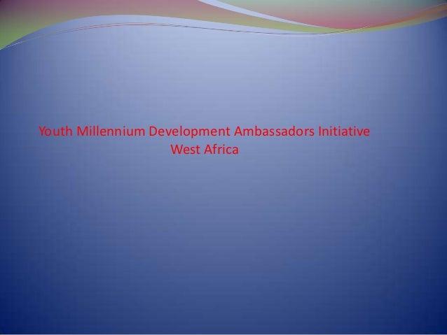 Presentation on the millennium development goals for august 12th 2012