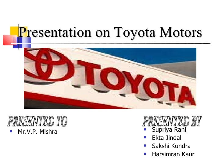 Presentation on toyota motors[1]