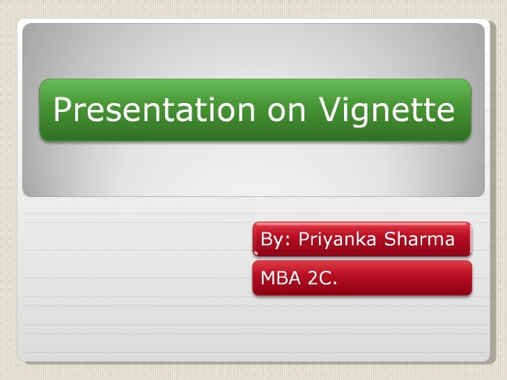 Presentation On Vignette