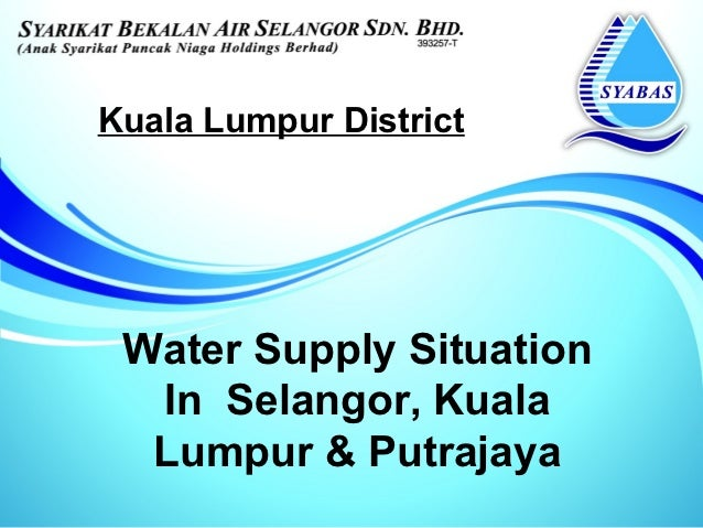 Presentation on Water Issues Oct 2012 by Syabas