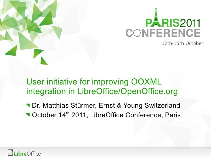 User initiative for improving OOXML integration in LibreOffice/OpenOffice.org