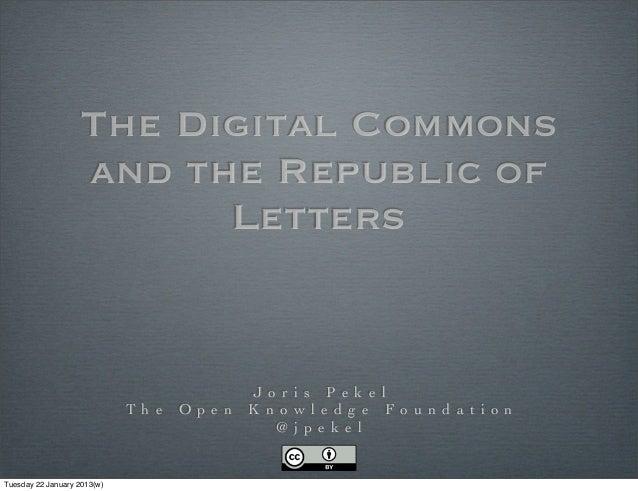 Joris Pekel - The Digital Commons and the Republic of Letters