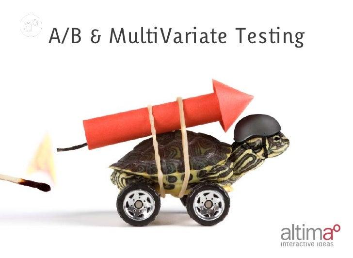 A/B & MultiVariate Testing