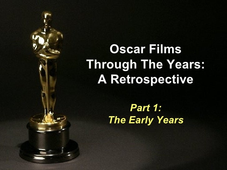 Oscar Films Through The Years: A Retrospective Part 1: The Early Years