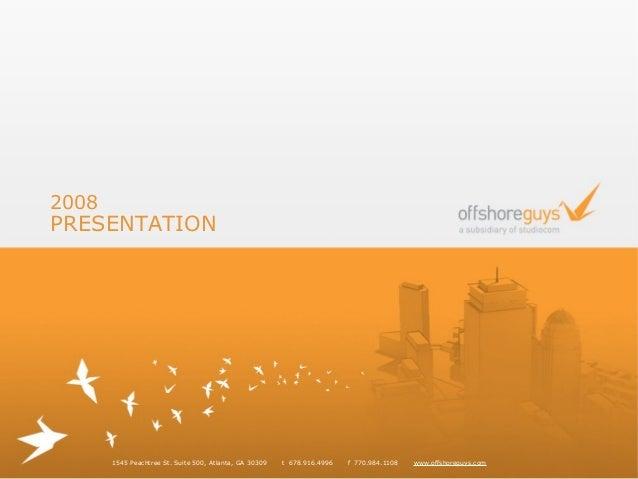 Offshore Guys Credentials Presentation, 2008