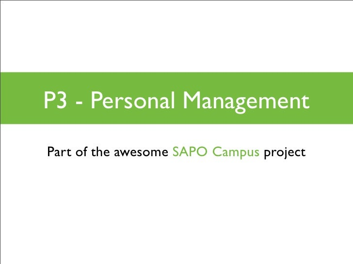 P3 - Personal Management Part of the awesome SAPO Campus project