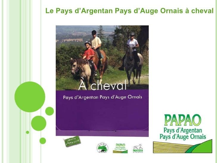 Le Pays d'Argentan Pays d'Auge Ornais à cheval