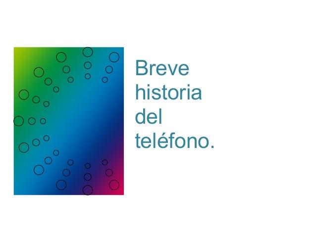 Breve Historia del Teléfono