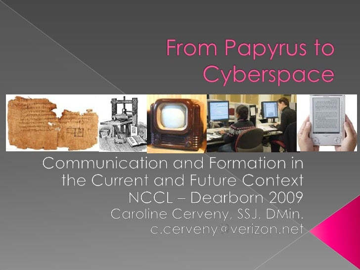 From Papyrus to Cyberspace