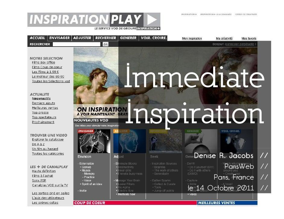 ImmediateInspiration      Denise R. Jacobs     //              ParisWeb     //           Paris, France   //    le 14 Octob...