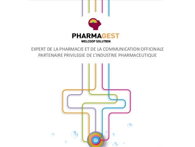 ATELIER: De la formation des professionnels de santé à l'éducation des patients… Pharmagest EXPERT DE LA PHARMACIE ET DE L...