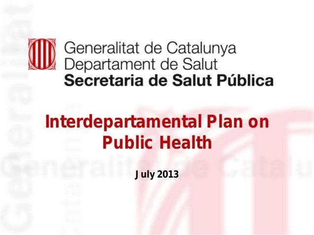 Interdepartamental Plan on Public Health July 2013