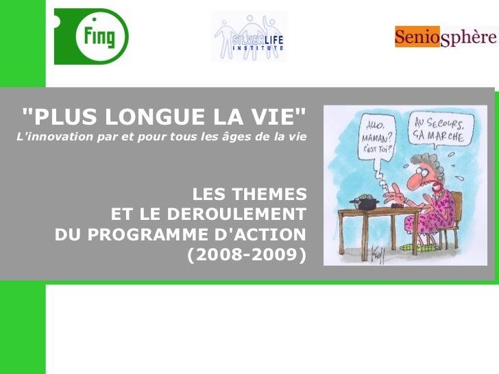 Presentation Programme Plus longue la vie