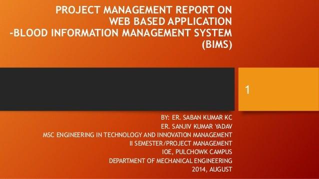 Project Management Of Project Blood Information Management