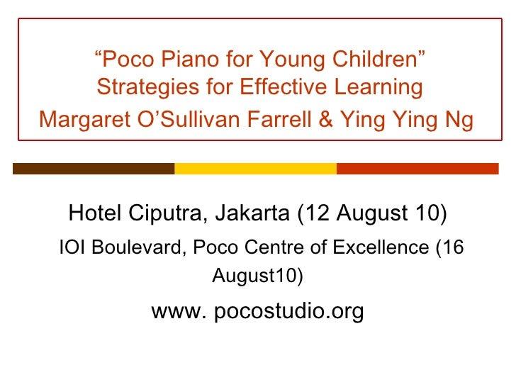 "Hotel Ciputra, Jakarta (12 August 10)   IOI Boulevard, Poco Centre of Excellence (16 August10) www. pocostudio.org "" Poco ..."