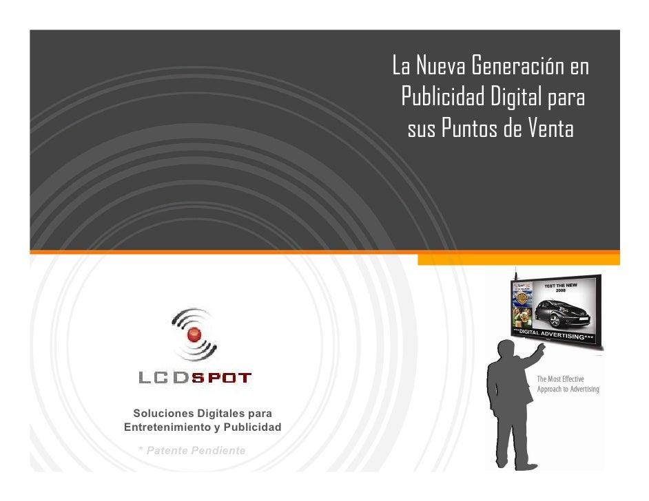 Presentacion general LCDSPOT Enero 2010