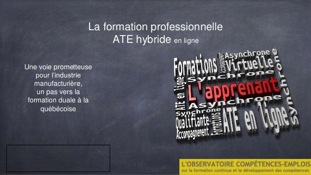 La formation professionnelle ATE hybride en ligne Une voie prometteuse pour l'industrie manufacturière, un pas vers la for...