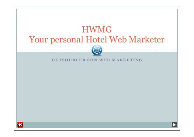 Your personal hotel Web Marketer - Outsourcer son marketing digital