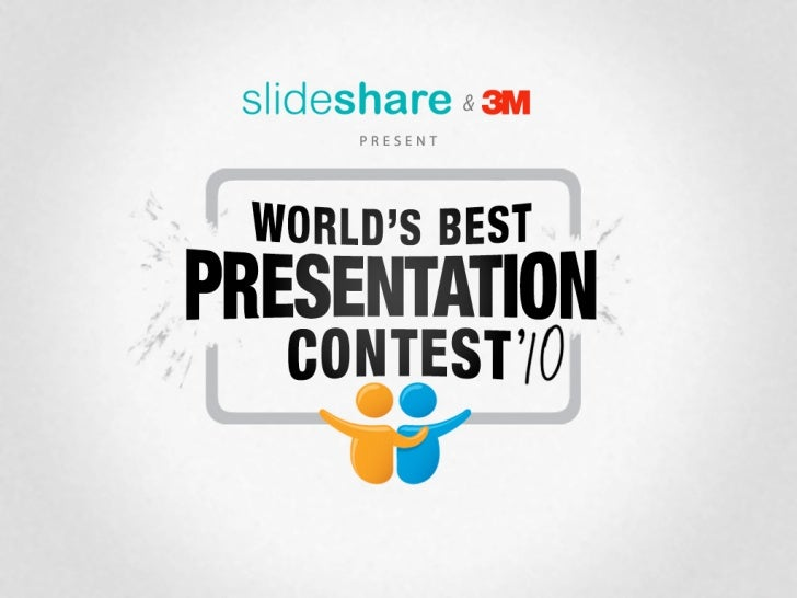 World's Best Presentation Contest 2010