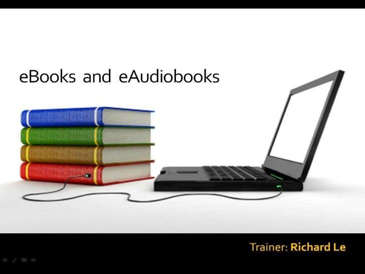 eBook & eAudiobooks Training Presentation