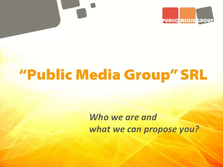 Who we are andwhat we can propose you?