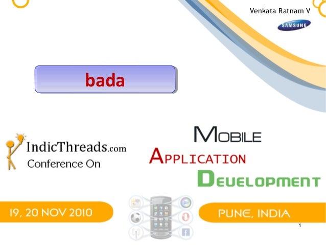 bada platform & Samsung's multi-platform strategy  [IndicThreads Mobile Application Development Conference]