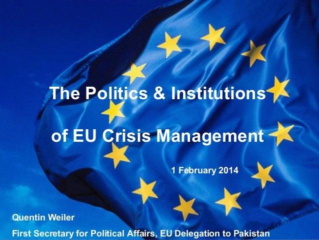 The Politics and Institutions of EU Crisis Management