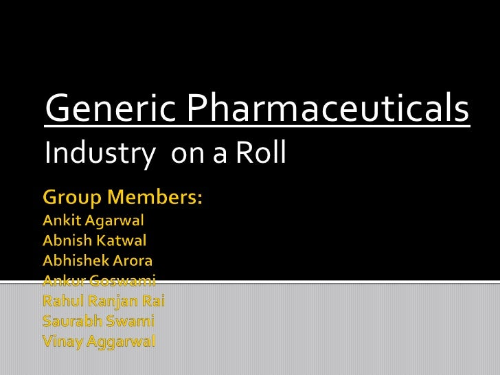 Generics, Industry on the Roll