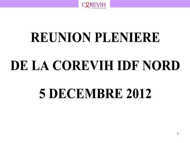 Présentation réunion plénière COREVIH décembre 2012