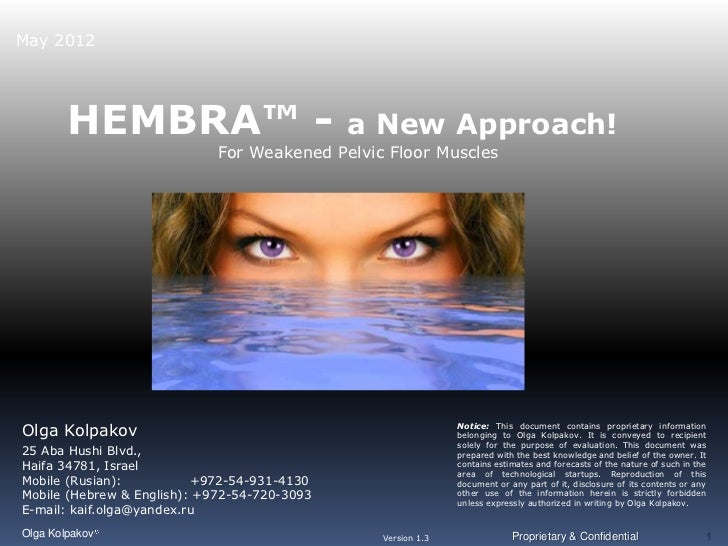 May 2012        HEMBRA™ -                             a New Approach!                             For Weakened Pelvic Floo...