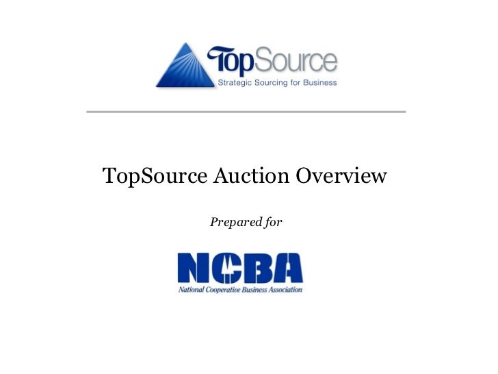 TopSource Auction Overview         Prepared for                             1