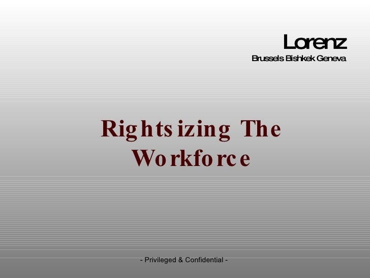 Presentation Rightsizing  - Collective Dismissal -  The Belgium, Uk And Us Perspective