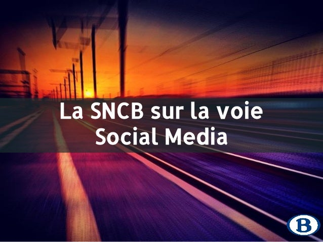 La SNCB sur la voie  Social Media