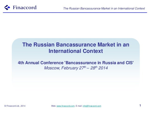 The Russian Bancassurance Market in an International Context  TheBancassurance Models in an Russian Bancassurance Market I...
