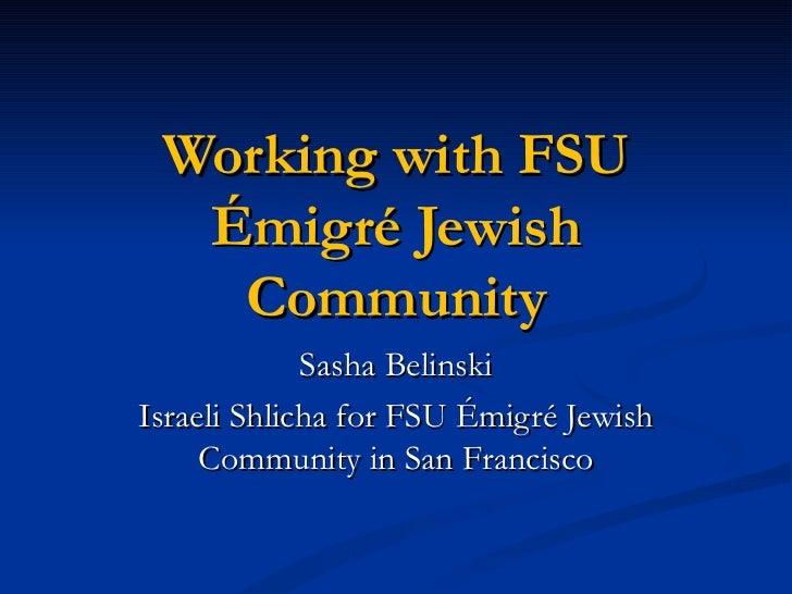 Presentation russian speaking jewish community sasha (2)
