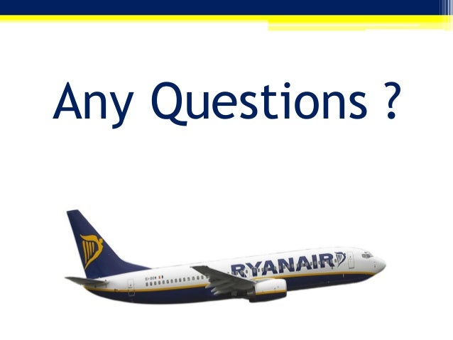 ryan air marketing plan Instead of price-focused ads, ryanair's marketing plans for the coming year will  increasingly focus on customer service improvements and.