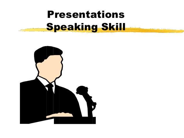 PresentationsSpeaking Skill