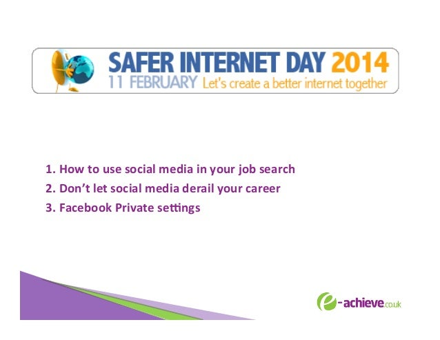 Safer Internet Day 2014: social media, best practices and privacy settings.pptx