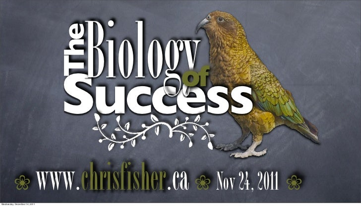 Biology                                 The                                  Success         of          !Wednesday, Decem...