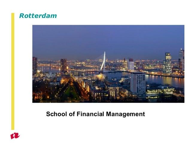 Presentation School of Financial Management 2013