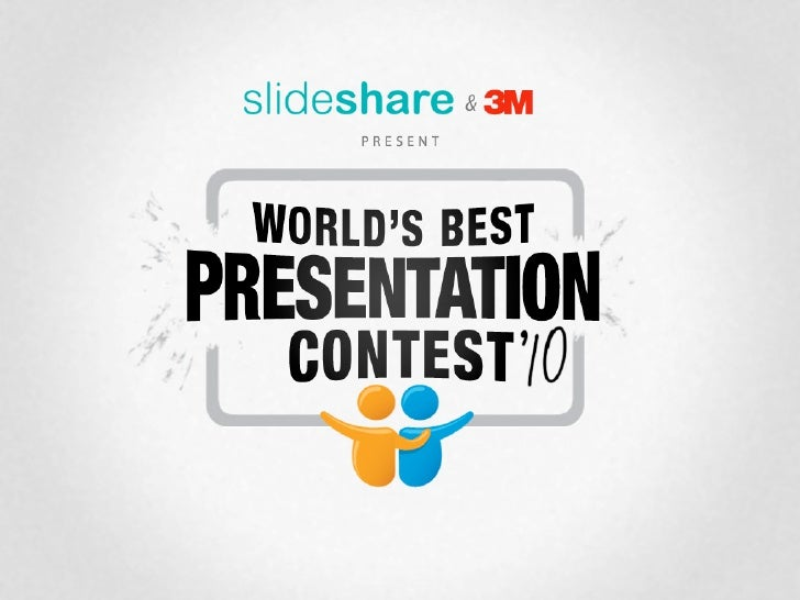 World's Best Presentation Contest 2010